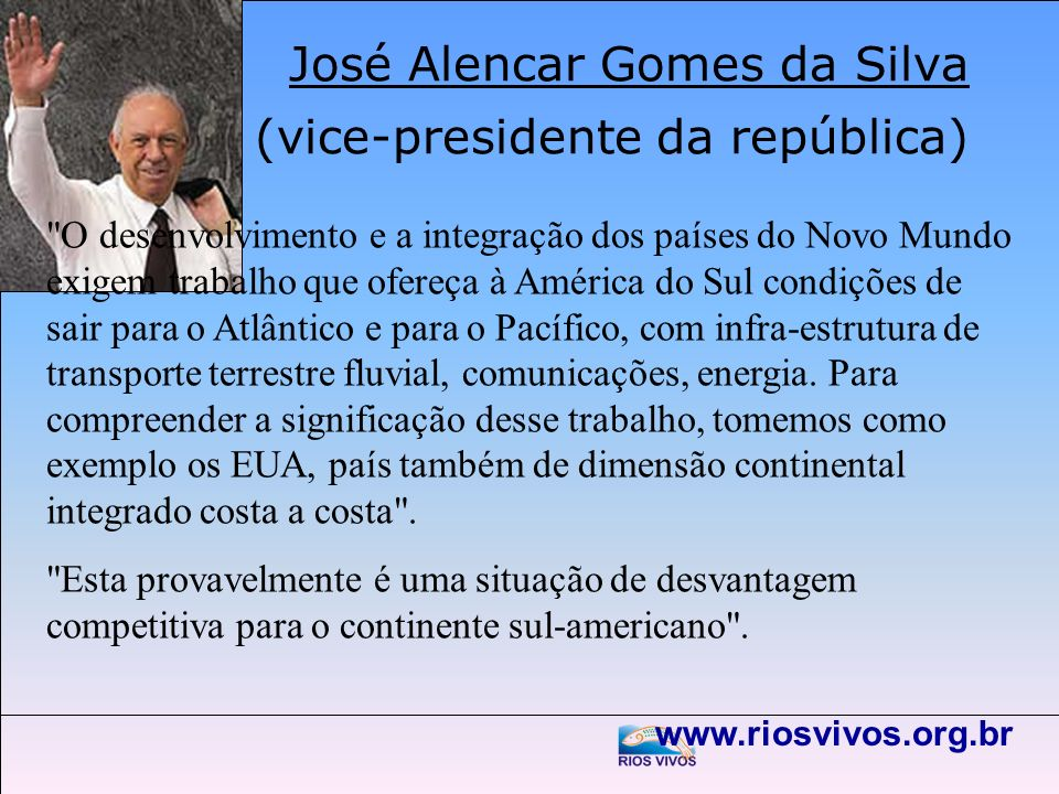 José Alencar Gomes da Silva (vice-presidente da república)