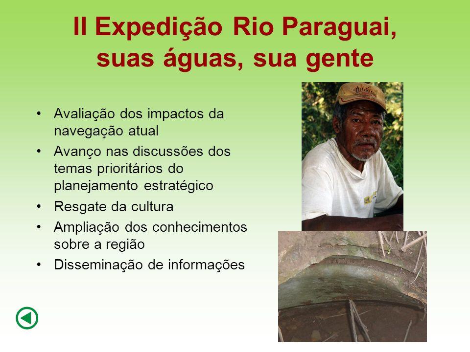 II Expedição Rio Paraguai, suas águas, sua gente