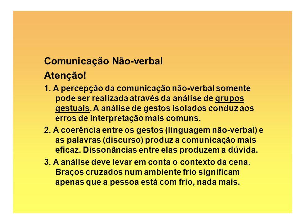 Comunicação Não-verbal Atenção!
