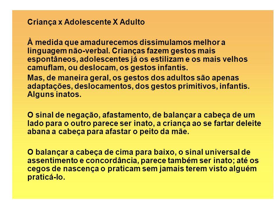 Criança x Adolescente X Adulto