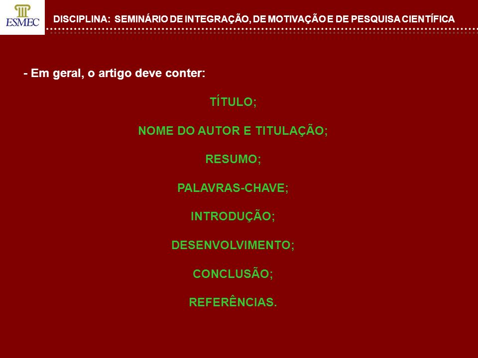NOME DO AUTOR E TITULAÇÃO;