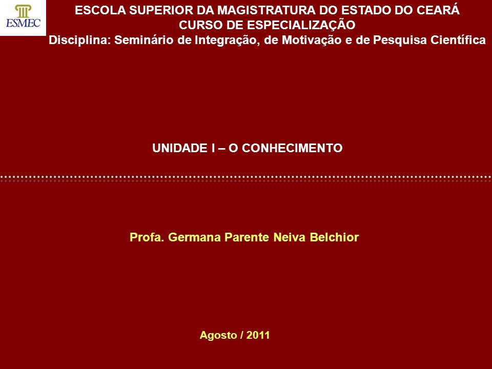 ESCOLA SUPERIOR DA MAGISTRATURA DO ESTADO DO CEARÁ