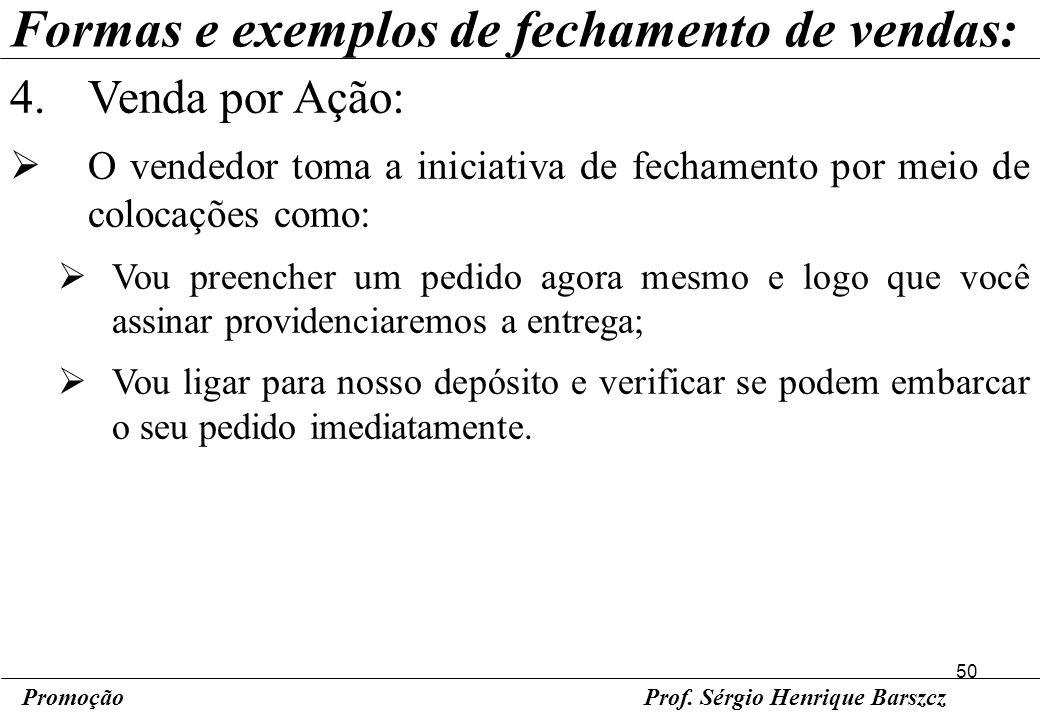 Formas e exemplos de fechamento de vendas: