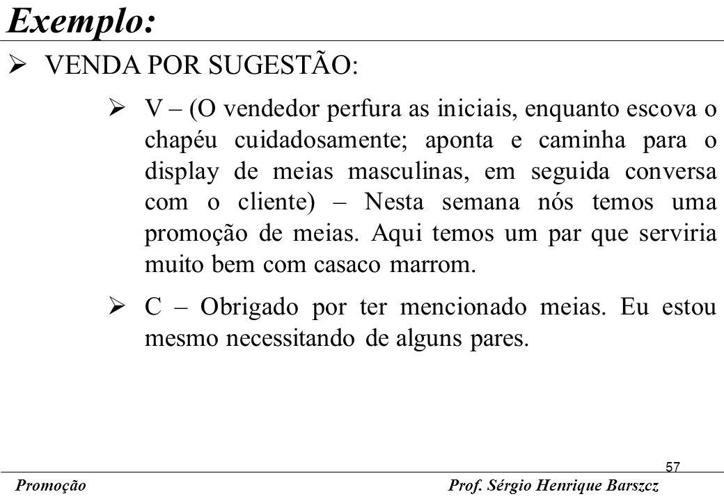 Exemplo: VENDA POR SUGESTÃO: