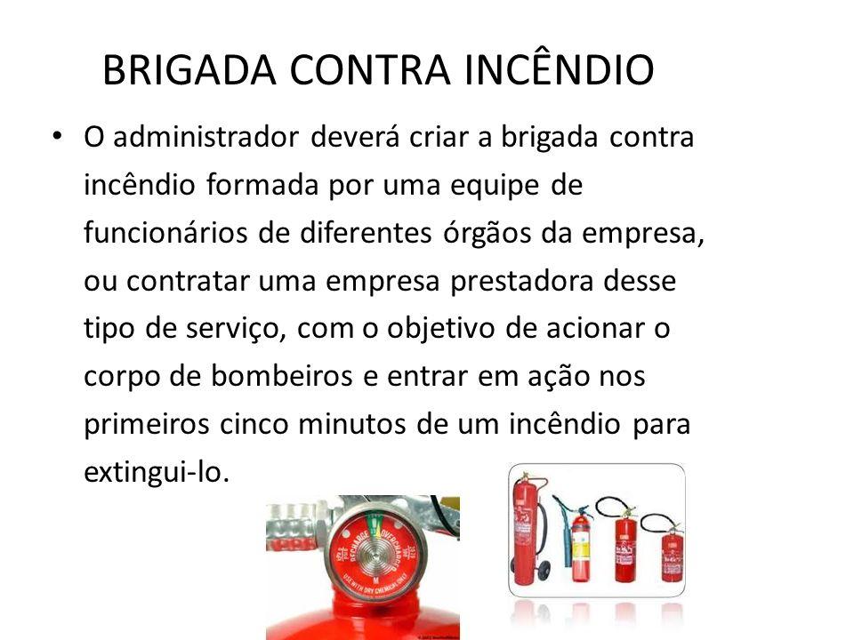 BRIGADA CONTRA INCÊNDIO