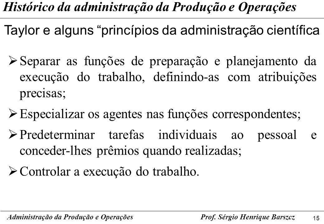 Taylor e alguns princípios da administração científica