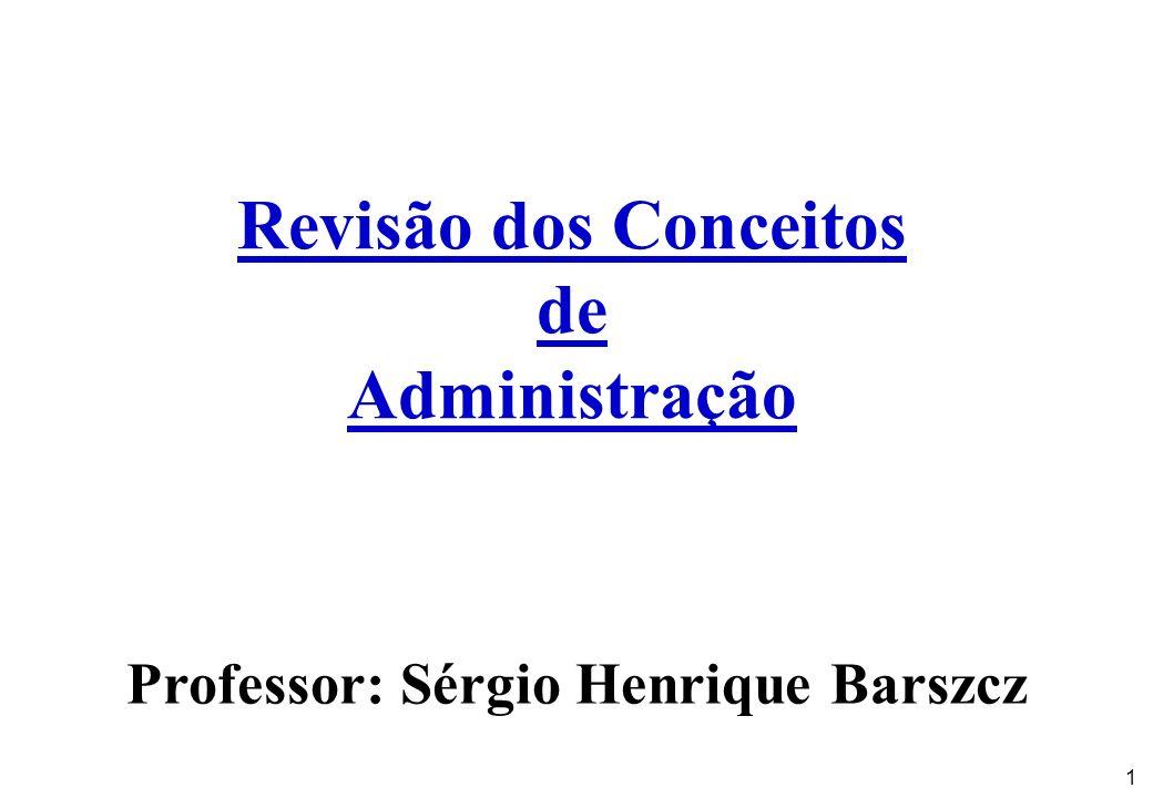 Professor: Sérgio Henrique Barszcz