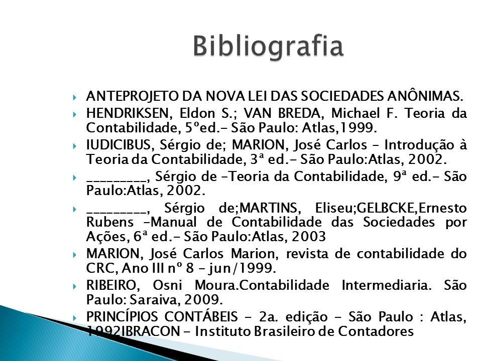 Bibliografia ANTEPROJETO DA NOVA LEI DAS SOCIEDADES ANÔNIMAS.