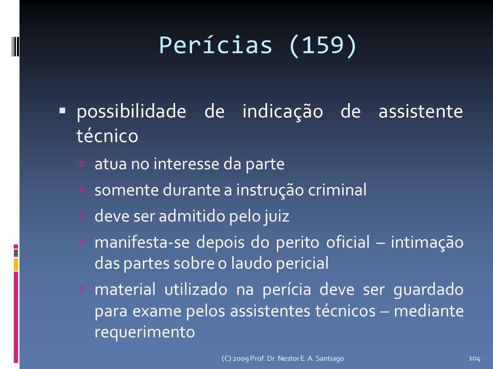 Perícias (159) possibilidade de indicação de assistente técnico