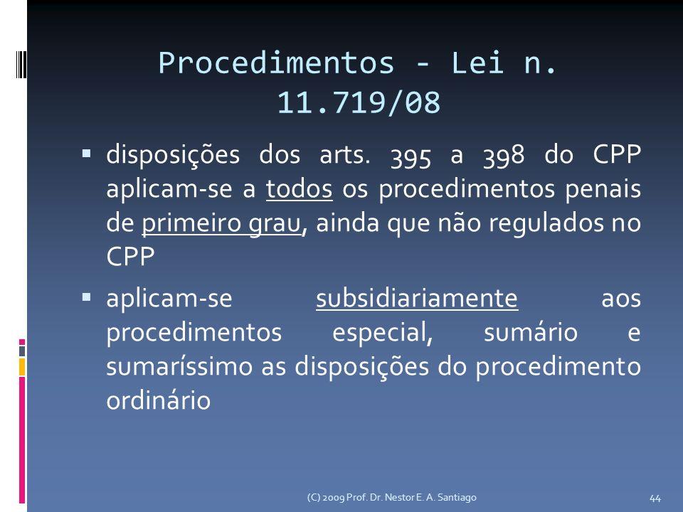 Procedimentos - Lei n. 11.719/08