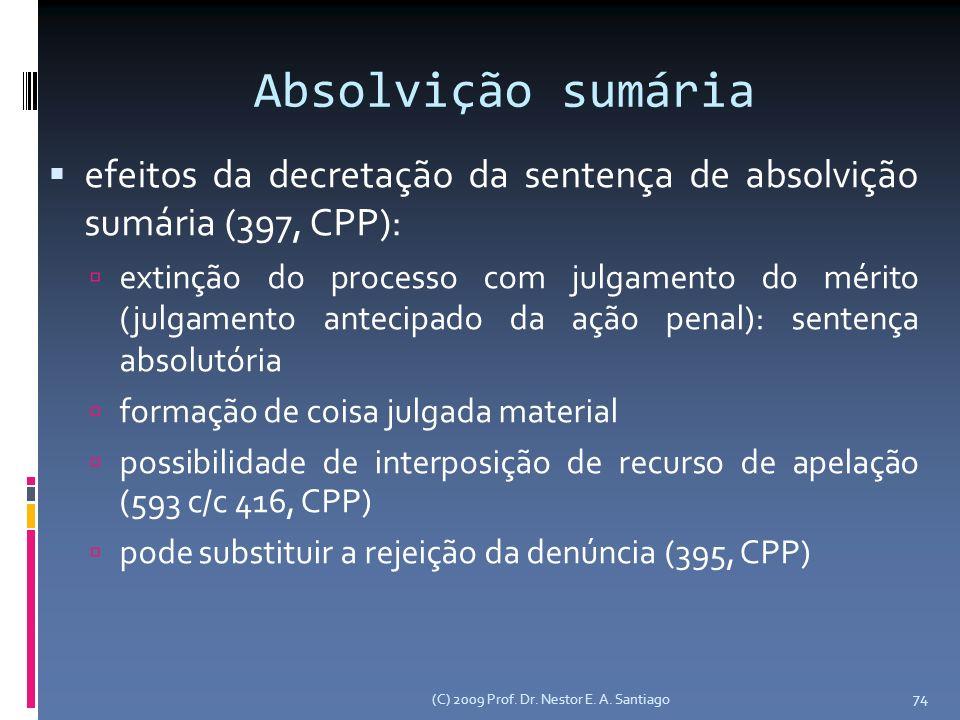 Absolvição sumária efeitos da decretação da sentença de absolvição sumária (397, CPP):