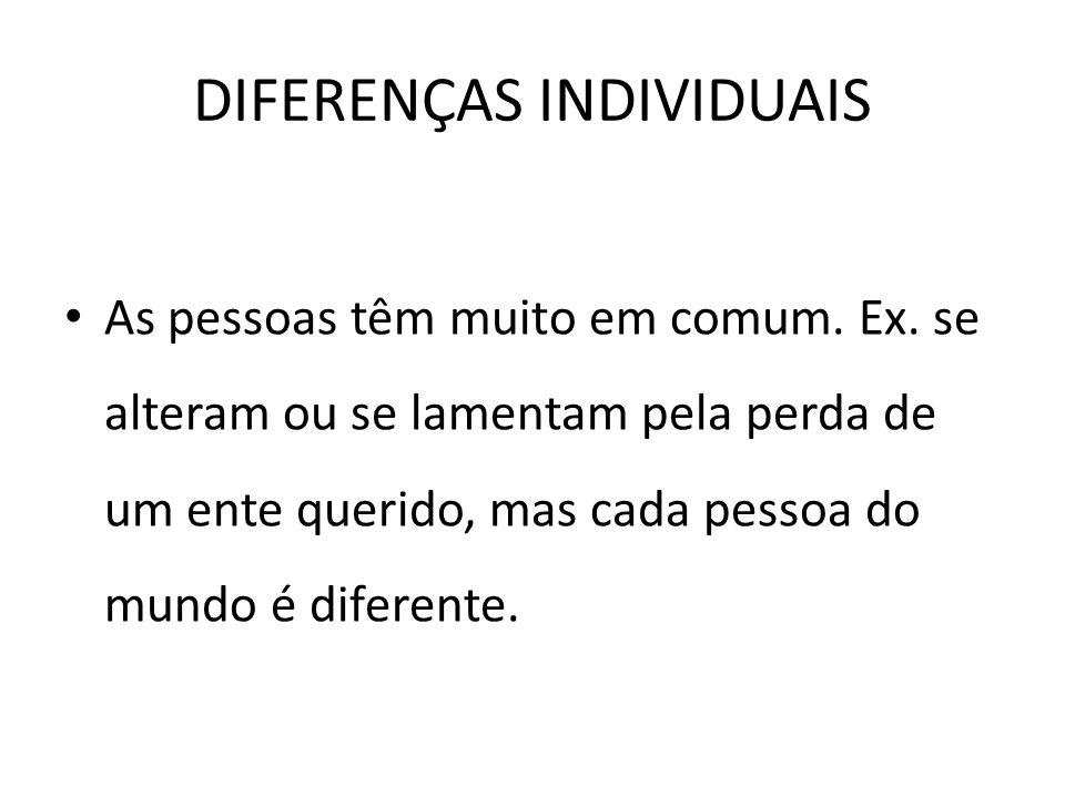 DIFERENÇAS INDIVIDUAIS