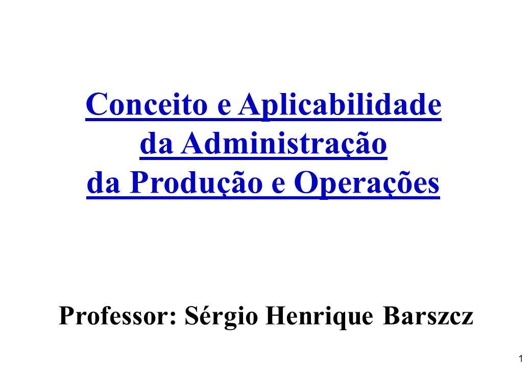 Conceito e Aplicabilidade da Administração da Produção e Operações