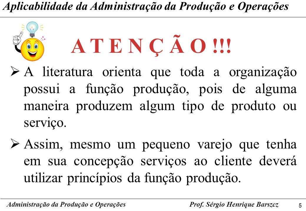 Aplicabilidade da Administração da Produção e Operações