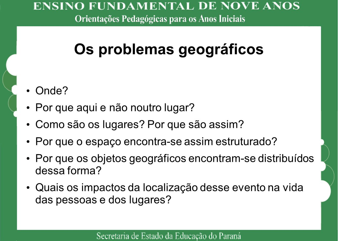 Os problemas geográficos
