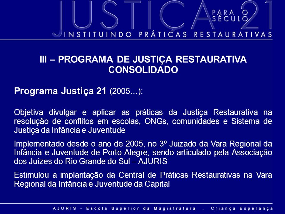 III – PROGRAMA DE JUSTIÇA RESTAURATIVA CONSOLIDADO
