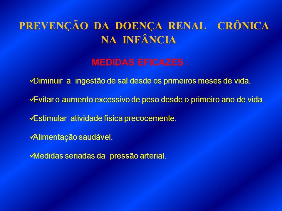 PREVENÇÃO DA DOENÇA RENAL CRÔNICA NA INFÂNCIA