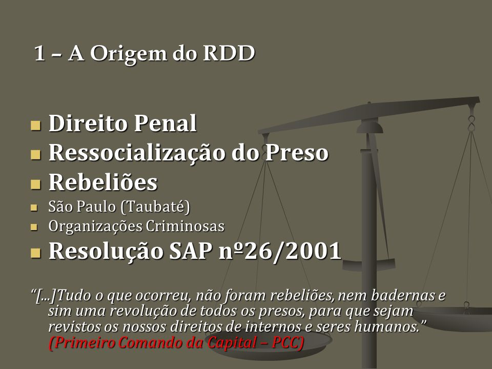 Ressocialização do Preso Rebeliões Resolução SAP nº26/2001