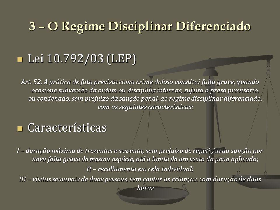 3 – O Regime Disciplinar Diferenciado
