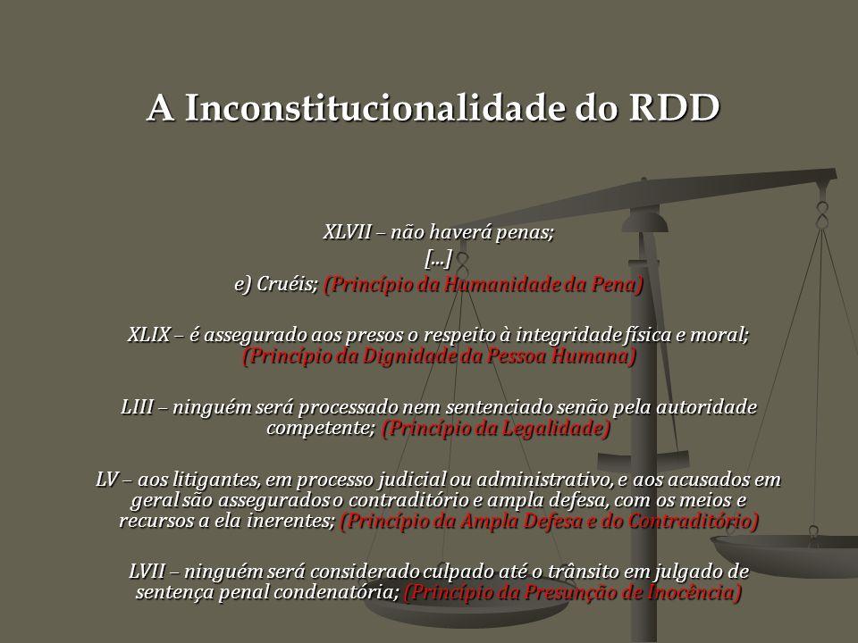 A Inconstitucionalidade do RDD