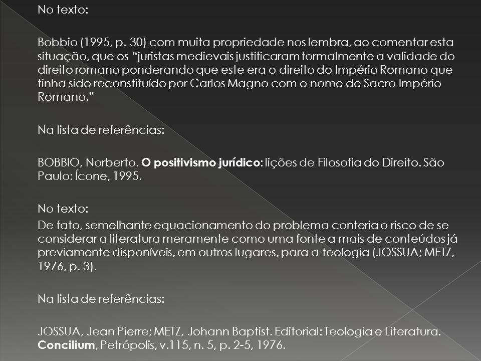 No texto: Bobbio (1995, p.
