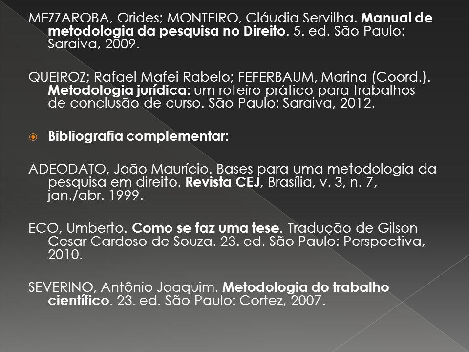 MEZZAROBA, Orides; MONTEIRO, Cláudia Servilha