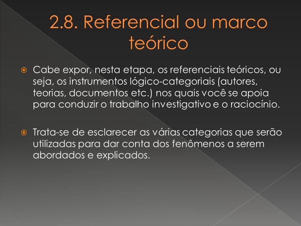 2.8. Referencial ou marco teórico