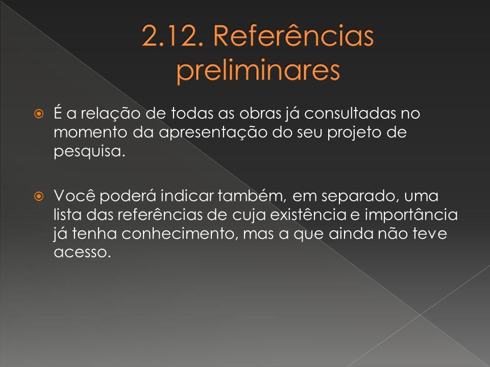 2.12. Referências preliminares