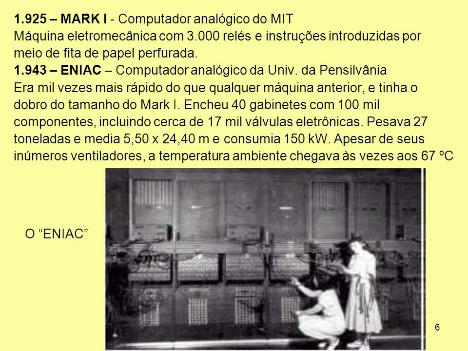 1.925 – MARK I - Computador analógico do MIT