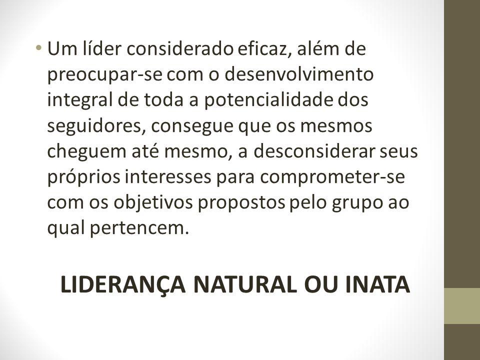 LIDERANÇA NATURAL OU INATA