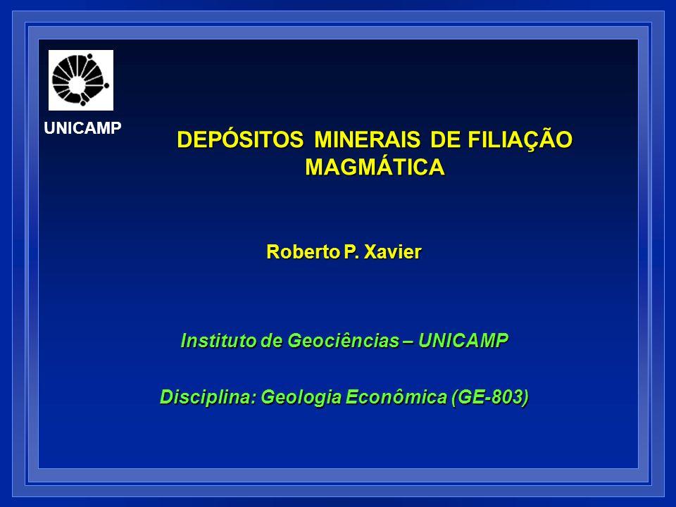 DEPÓSITOS MINERAIS DE FILIAÇÃO MAGMÁTICA