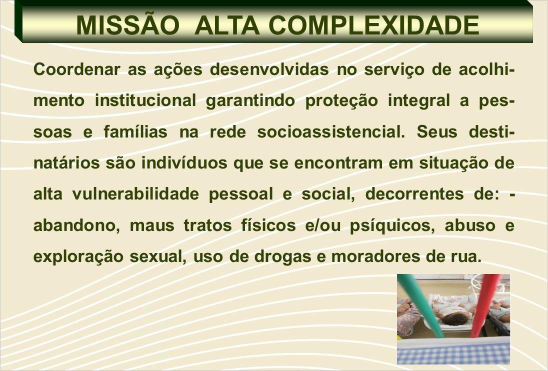 MISSÃO ALTA COMPLEXIDADE