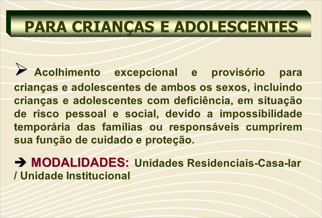PARA CRIANÇAS E ADOLESCENTES
