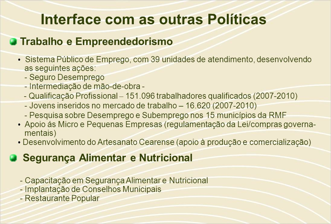Interface com as outras Políticas