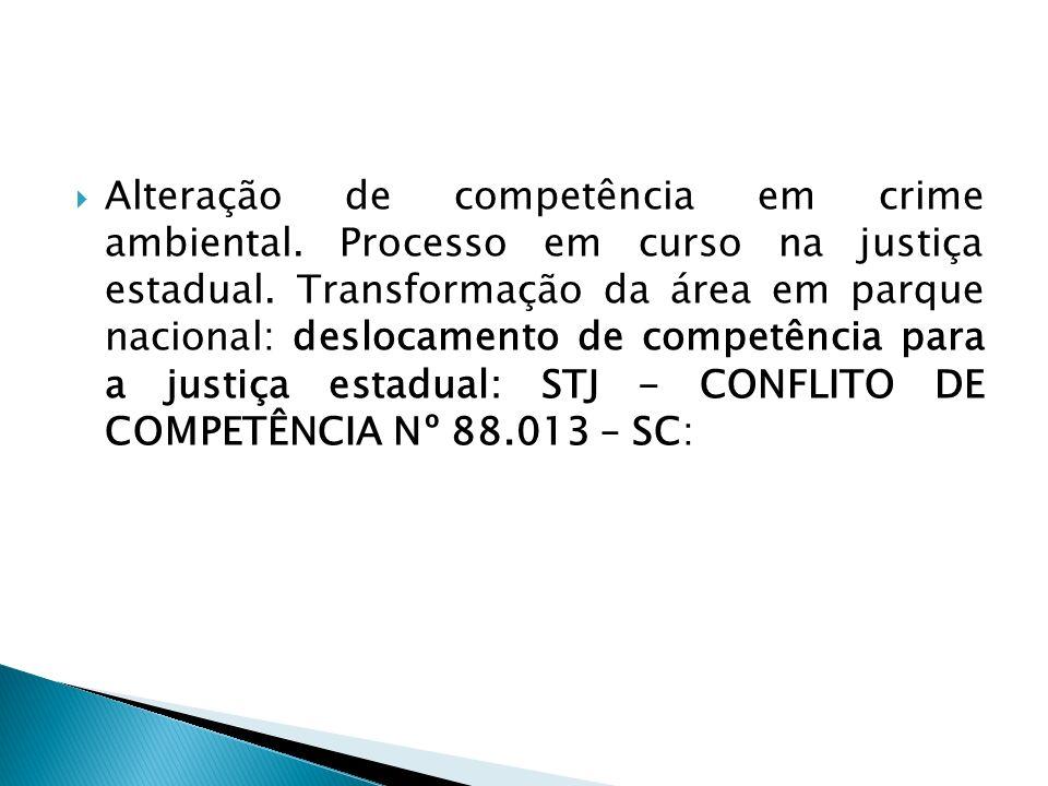 Alteração de competência em crime ambiental