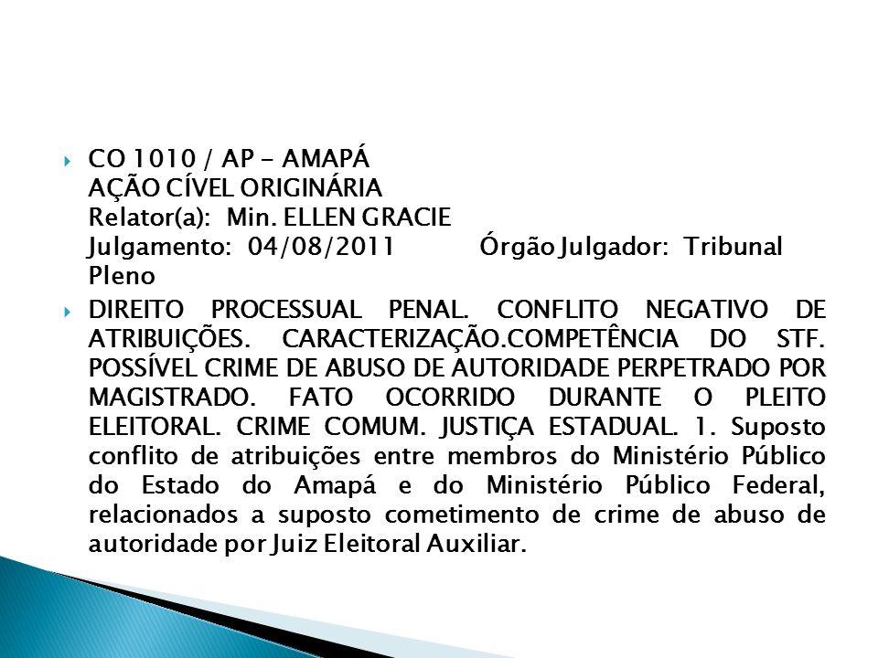 CO 1010 / AP - AMAPÁ AÇÃO CÍVEL ORIGINÁRIA Relator(a): Min