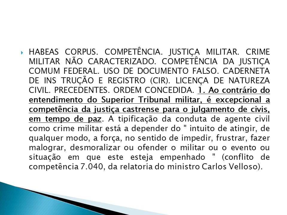 HABEAS CORPUS. COMPETÊNCIA. JUSTIÇA MILITAR