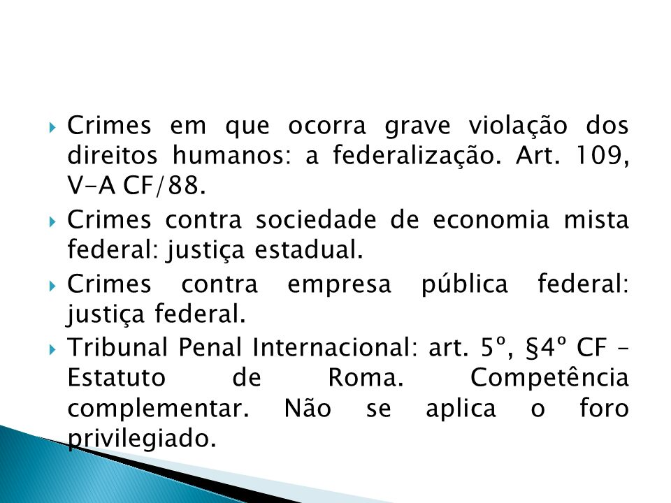 Crimes em que ocorra grave violação dos direitos humanos: a federalização. Art. 109, V-A CF/88.