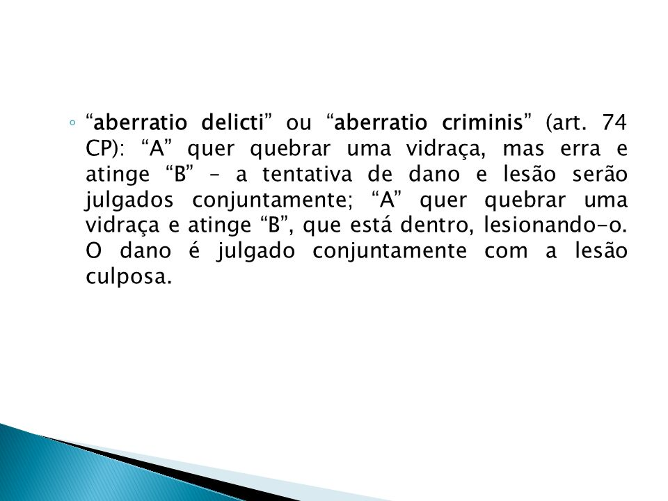 aberratio delicti ou aberratio criminis (art