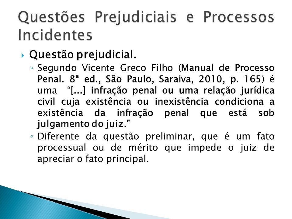 Questões Prejudiciais e Processos Incidentes