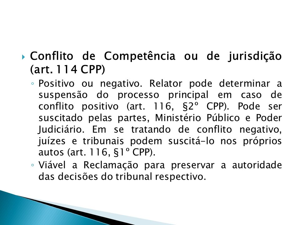 Conflito de Competência ou de jurisdição (art. 114 CPP)