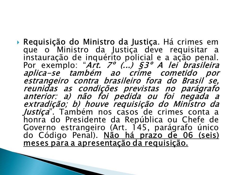 Requisição do Ministro da Justiça