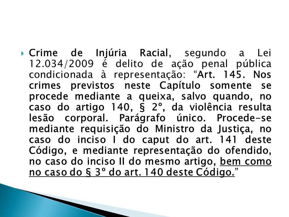 Crime de Injúria Racial, segundo a Lei 12