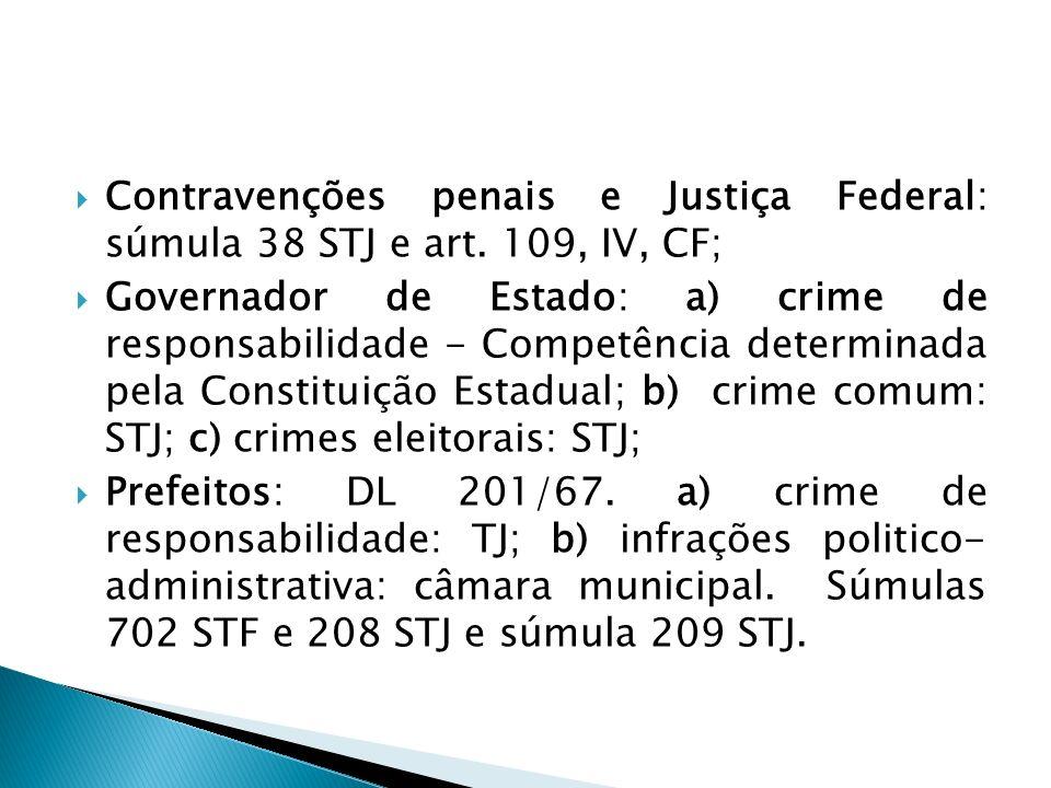 Contravenções penais e Justiça Federal: súmula 38 STJ e art