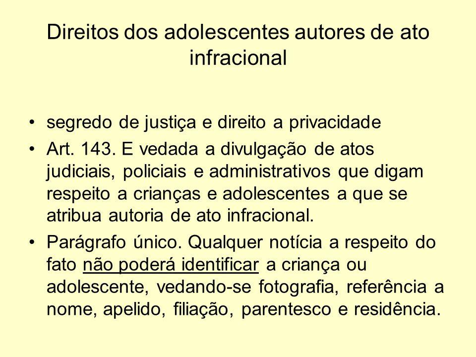 Direitos dos adolescentes autores de ato infracional