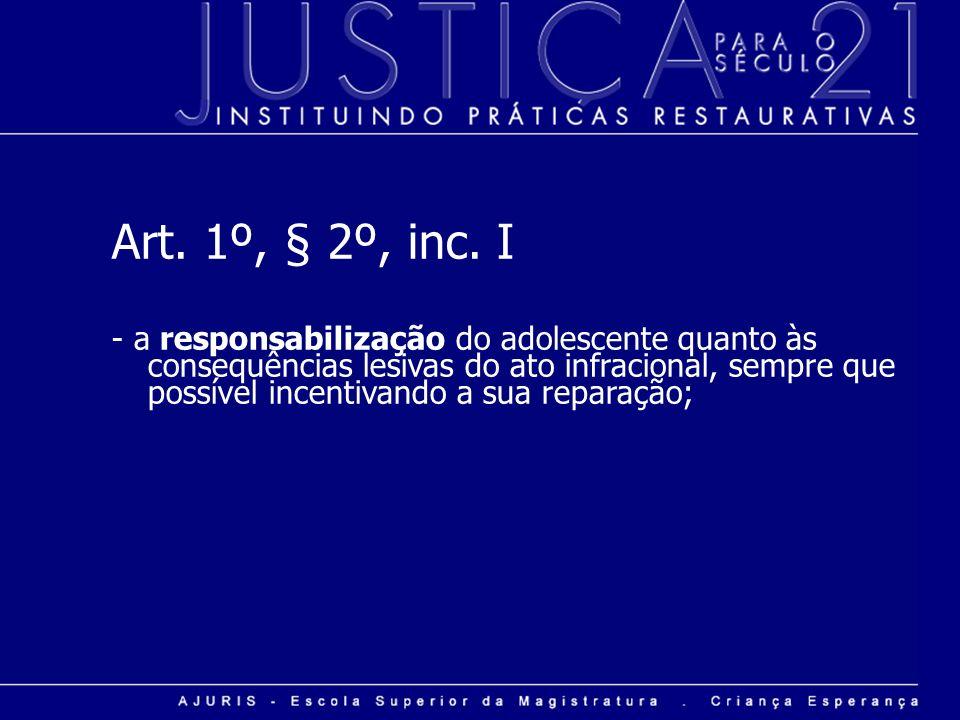 Art. 1º, § 2º, inc. I
