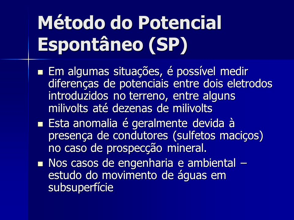 Método do Potencial Espontâneo (SP)