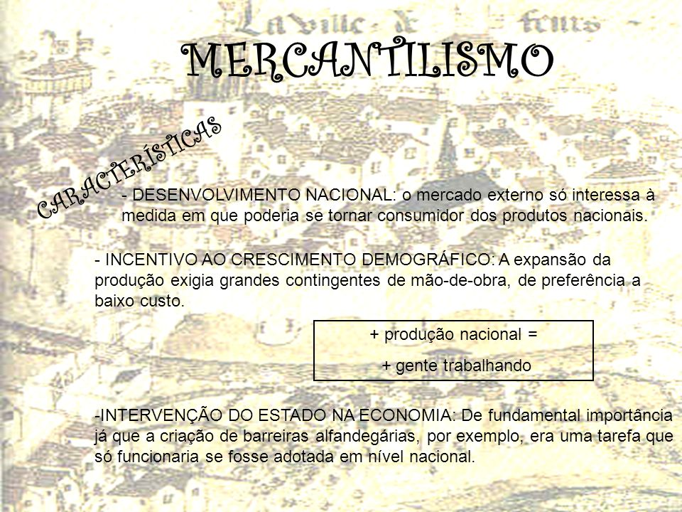 MERCANTILISMO CARACTERÍSTICAS