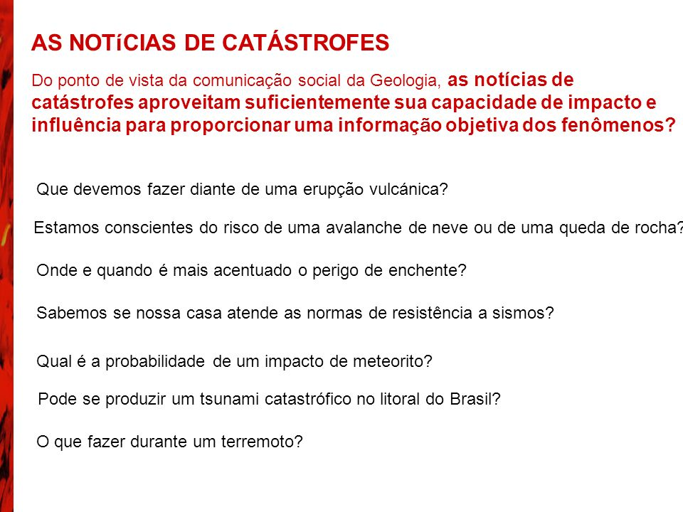 AS NOTíCIAS DE CATÁSTROFES