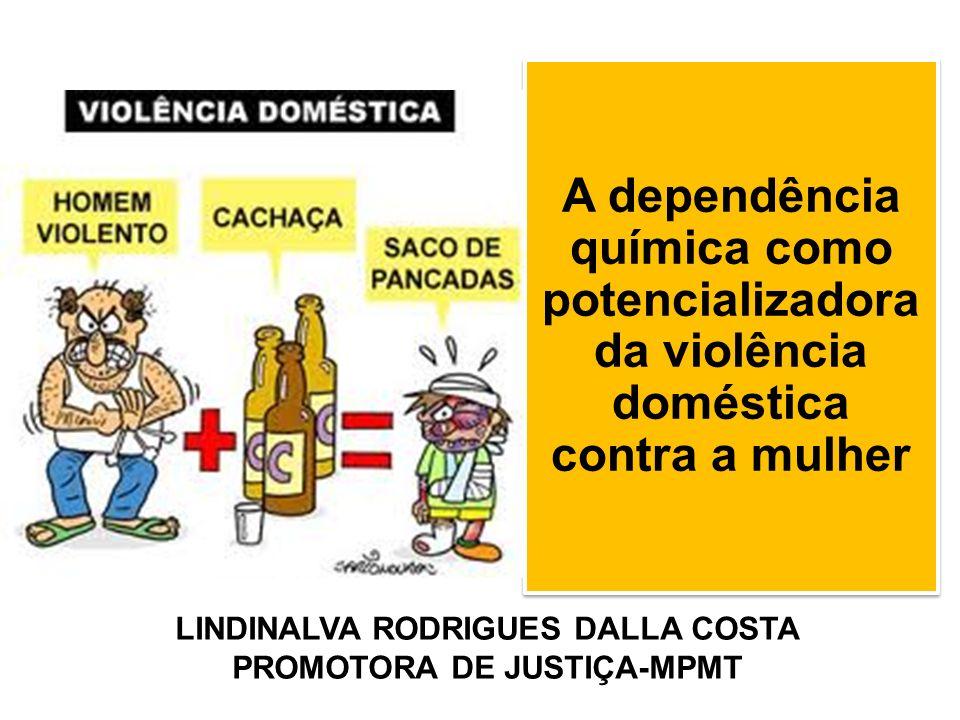 LINDINALVA RODRIGUES DALLA COSTA PROMOTORA DE JUSTIÇA-MPMT